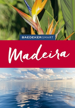 Baedeker SMART Reiseführer Madeira von Catling,  Christopher, Di Duca,  Marc, Lier,  Sara