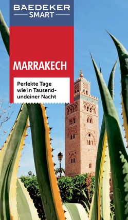 Baedeker SMART Reiseführer Marrakech von Brunswig,  Muriel, Egginton,  Jane, Franquet,  Sylvie