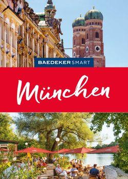 Baedeker SMART Reiseführer München von Köthe,  Friedrich, Schetar,  Daniela