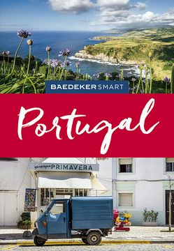 Baedeker SMART Reiseführer Portugal von Christiani,  Kerry, Drouve,  Andreas, Kelly,  Tony