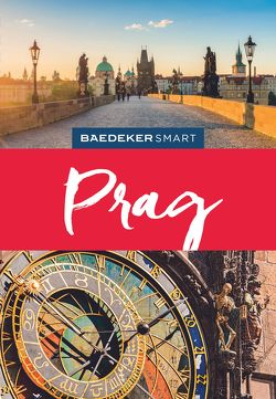 Baedeker SMART Reiseführer Prag von Altman,  Jack, Krauthamer,  Ky, Müssig,  Jochen, Rice,  Christopher, Rice,  Melanie