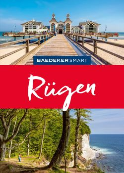 Baedeker SMART Reiseführer Rügen von Berger,  Christine, Gerhard,  Oliver