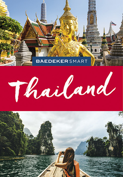 Baedeker SMART Reiseführer Thailand von Egginton,  Jane, Forbes,  Andrew, Henley,  David, Möbius,  Michael, Sheehan,  Sean