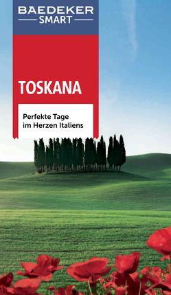 Baedeker SMART Reiseführer Toskana von Bennett,  Lindsay, Büld Campetti,  Christiane, Jepson,  Tim