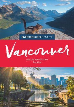 Baedeker SMART Reiseführer Vancouver & Die kanadischen Rockies von Helmhausen,  Ole