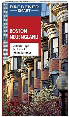 Baedeker SMART Reiseführer Boston & Neuengland von Arnold,  Kathy, Helmhausen,  Ole, Rosenthal,  John, Wade,  Paul