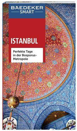 Baedeker SMART Reiseführer Istanbul von Merkel,  Florian