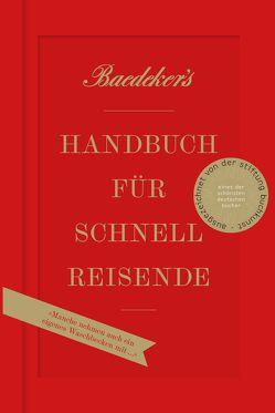 Baedeker's Handbuch für Schnellreisende von Cordier,  Amélie, Eisenschmid,  Rainer, Koch,  Christian, Laubach-Kiani,  Philip, Spode,  Hasso