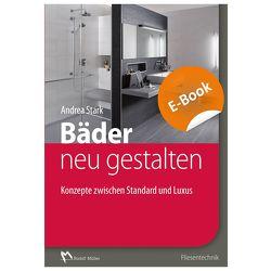 Bäder im Bestand neu gestalten – E-Book (PDF) von Stark,  Andrea