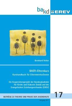 BAER-Elternkurs von Vetter,  Bernhard
