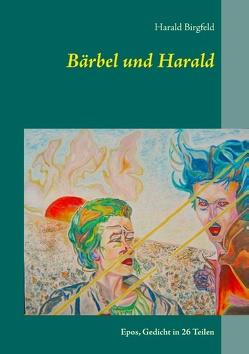 Bärbel und Harald von Birgfeld,  Harald