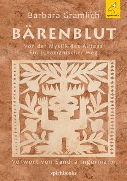 Bärenblut von · Corina Witte-Pflanz,  OOOGrafik, Books · Gabi Schmid – Buchsatz,  PCS, Dietmann,  Ulrike, Gramlich,  Barbara, Gramlich,  Lisa