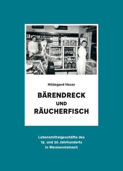 Bärendreck und Räucherfisch von Heser,  Hildegard, John,  Holger, Klein,  Kalina, Piwernetz,  Heidrun, Weigl,  Julia, Zimmer,  Thomas
