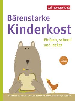 Bärenstarke Kinderkost von Janthur,  Gabriele, Plitzko,  Ursula, Tenberge-Weber,  Ursula, Wiehle,  Katrin