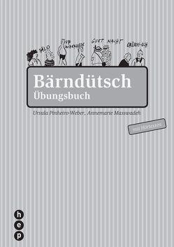 Bärndütsch von Pinheiro-Weber,  Ursula