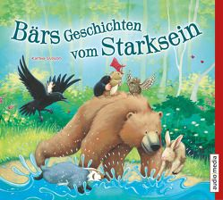 Bärs Geschichten vom Starksein von Wilkening,  Stefan, Wilson,  Karma