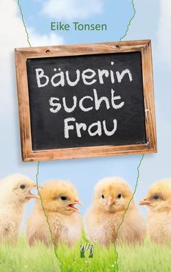 Bäuerin sucht Frau von Tonsen,  Eike