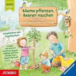 Bäume pflanzen, Beeren naschen von Grimm,  Sandra, Reuters,  Inga