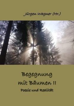 Bäumen begegnen / Begegnung mit Bäumen II von Wagner,  Jürgen