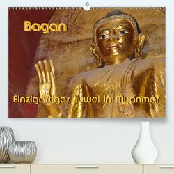 Bagan – Einzigartiges Juwel in Myanmar (Premium, hochwertiger DIN A2 Wandkalender 2021, Kunstdruck in Hochglanz) von Scheller,  Hans-Werner