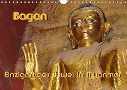 Bagan – Einzigartiges Juwel in Myanmar (Wandkalender 2018 DIN A4 quer) von Scheller,  Hans-Werner
