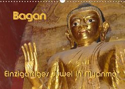 Bagan – Einzigartiges Juwel in Myanmar (Wandkalender 2019 DIN A3 quer) von Scheller,  Hans-Werner