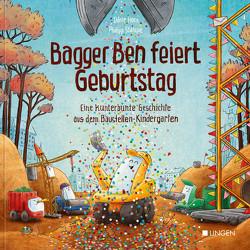 Bagger Ben feiert Geburtstag von Horn,  Dörte, Stampe,  Philipp