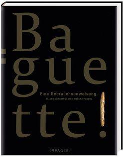 Baguette von Pudenz,  Ansgar, Schillings,  Rainer