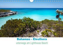 Bahamas-Eleuthera unterwegs am Lighthouse Beach (Wandkalender 2019 DIN A4 quer) von Petra Voß,  ppicture-