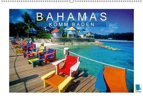 Bahamas: Komm baden (Wandkalender 2018 DIN A2 quer) von CALVENDO
