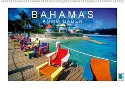 Bahamas: Komm baden (Wandkalender 2019 DIN A2 quer) von CALVENDO