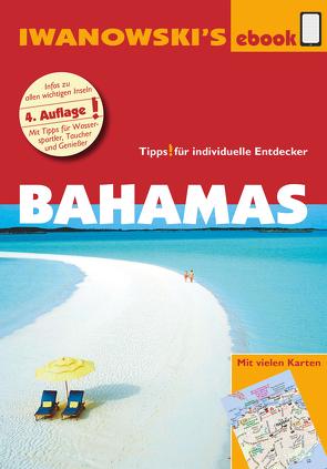 Bahamas – Reiseführer von Iwanowski von Blank,  Stefan