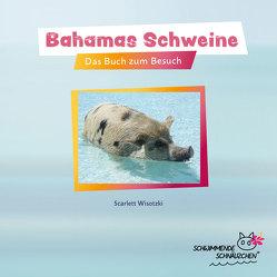Bahamas Schweine von Scarlett,  Wisotzki