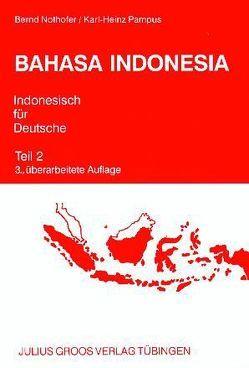 Bahasa Indonesia – Indonesisch für Deutsche von Nothofer,  Bernd, Pampus,  Karl-Heinz