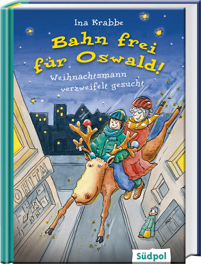 Bahn frei für Oswald! – Weihnachtsmann verzweifelt gesucht von Krabbe,  Ina