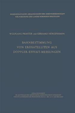 Bahnbestimmung von Erdsatelliten aus Doppler-Effekt-Messungen von Priester,  Wolfgang