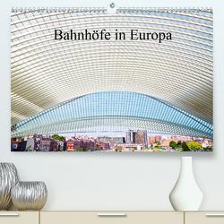 Bahnhöfe in Europa (Premium, hochwertiger DIN A2 Wandkalender 2020, Kunstdruck in Hochglanz) von Müller,  Christian