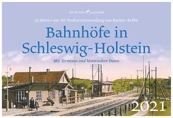 Bahnhöfe in Schleswig-Holstein von Kolbe,  Rainer