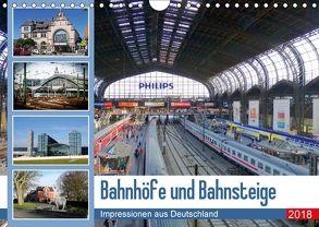 Bahnhöfe und Bahnsteige 2018. Impressionen aus Deutschland (Wandkalender 2018 DIN A4 quer) von Lehmann,  Steffani