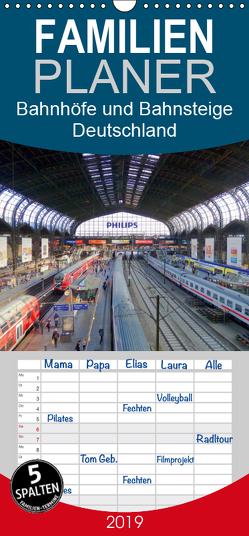 Bahnhöfe und Bahnsteige – Impressionen aus Deutschland – Familienplaner hoch (Wandkalender 2019 , 21 cm x 45 cm, hoch) von Lehmann,  Steffani