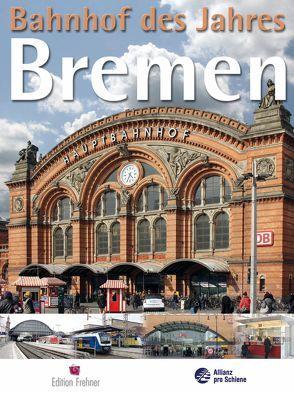 Bahnhof des Jahres Bremen