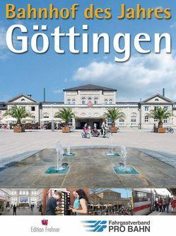 Bahnhof des Jahres Göttingen von Linneberg,  Marion, Meyer,  Wolfgang, Naumann,  Karl-Peter