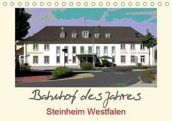 Bahnhof des Jahres – Steinheim Westfalen (Tischkalender 2019 DIN A5 quer) von Diedrich,  Sabine