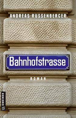 Bahnhofstrasse von Russenberger,  Andreas