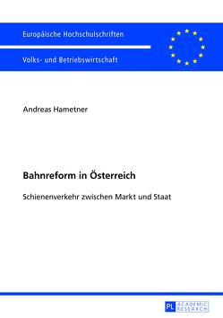 Bahnreform in Österreich von Van-Hametner,  Andreas