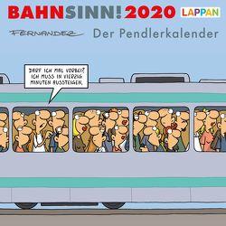 Bahnsinn! Der Pendlerkalender 2020 von Fernandez,  Miguel