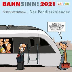 Bahnsinn! Der Pendlerkalender 2021: Tischkalender mit Cartoon-Postkarten von Fernandez,  Miguel