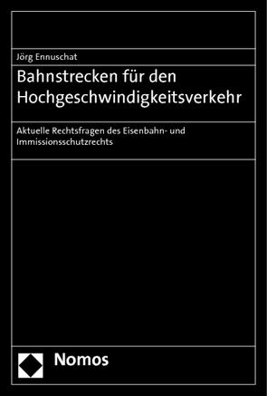 Bahnstrecken für den Hochgeschwindigkeitsverkehr von Ennuschat,  Jörg