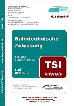 Bahntechnische Zulassung 2012: TSI intensiv von Schulz,  Eckhard