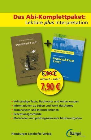 Bahnwärter Thiel –  Lektüre plus Interpretation: Königs Erläuterung + kostenlosem Hamburger Leseheft von Gerhart Hauptmann. von Hauptmann, Gerhart